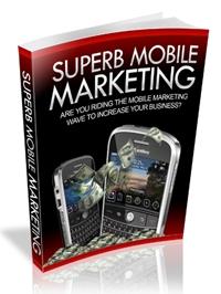 Superb Mobile Marketing Download e-book