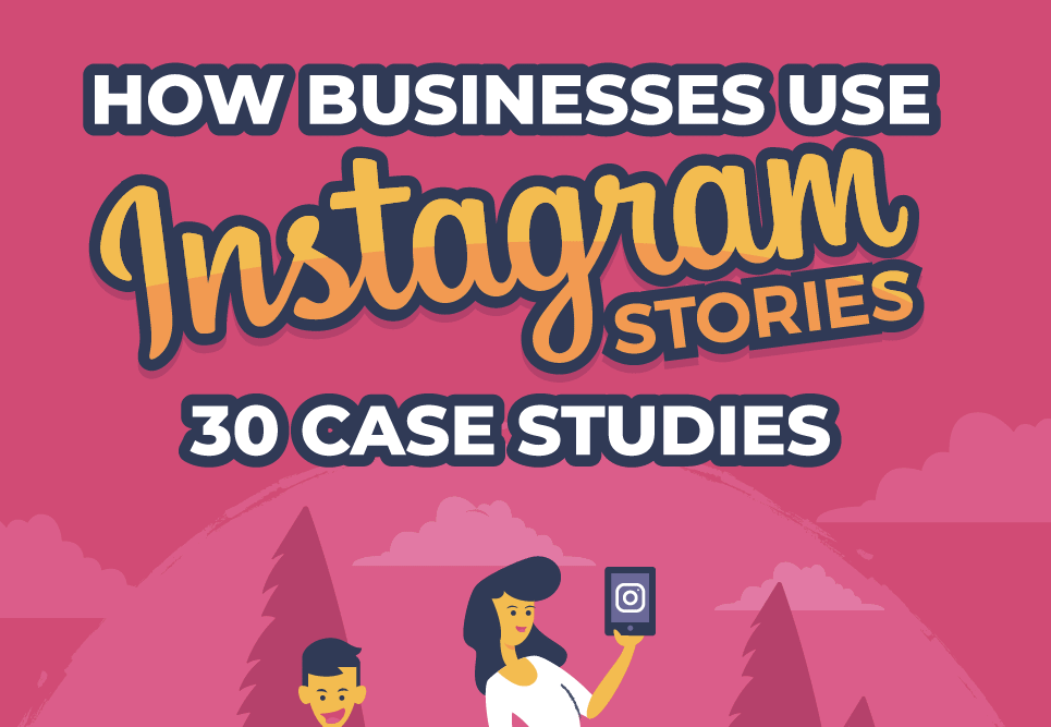 How Businesses Are Using Instagram Stories To Boost Brand Awareness